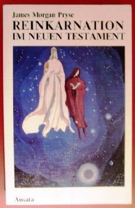 Reinkarnation im Neuen Testament.
