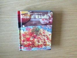 Reis und Risotto.