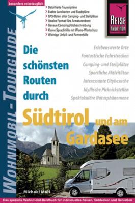 Reise Know-How Die schönsten Routen durch Südtirol und am Gardasee