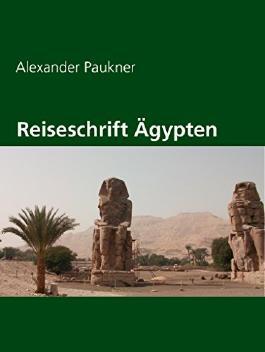 Reiseschrift Ägypten
