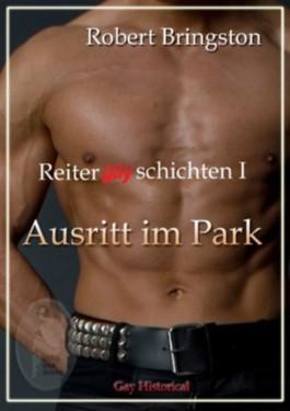 Reitergayschichten I: Ausritt im Park