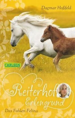 Reiterhof Erlengrund, Band 4: Das Fohlen Filina