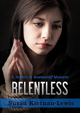 Relentless (The Burton & Kazmaroff Mysteries Book 1)