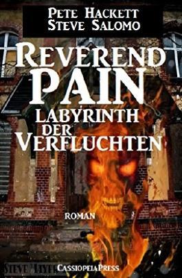 Reverend Pain: Labyrinth der Verfluchten: Band 9 der Horror-Serie