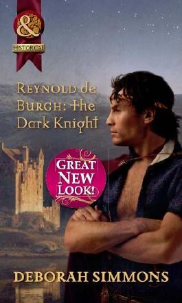 Reynold de Burgh: The Dark Knight (Mills & Boon Historical)