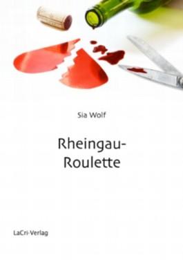 Rheingau-Roulette - ein Liebesroman