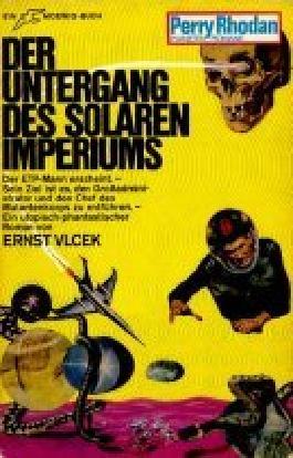 Rhodan, Perry, Bd.52: Der Untergang des solaren Imperiums