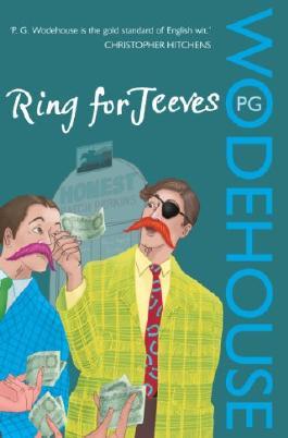 Ring for Jeeves: (Jeeves & Wooster) (Jeeves & Wooster Series Book 10)