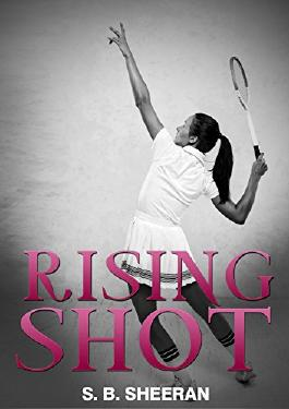 Rising Shot (The Other Side of the Net Book 1)
