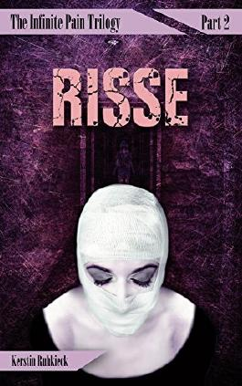 Risse (The Infinite Pain Trilogy 2)