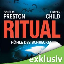 Ritual: Höhle des Schreckens (Pendergast 4)