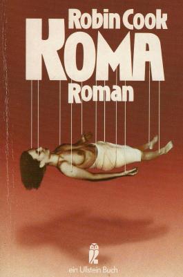 Robin Cook: Koma - Verlag: Ullstein