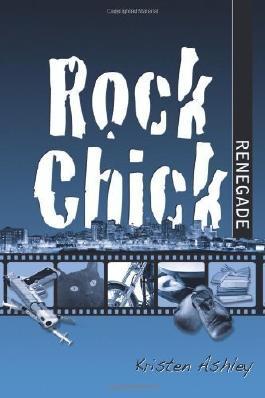 Rock Chick Renegade: 4 by Ashley, Kristen (2013)