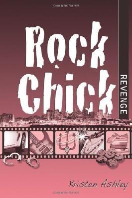 Rock Chick Revenge: 5 by Ashley, Kristen (2013)