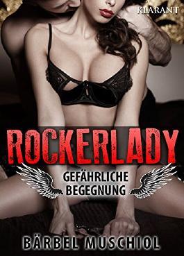 Rockerlady. Erotischer Roman