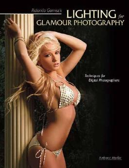 Rolando Gomez's Lighting for Glamour Photography