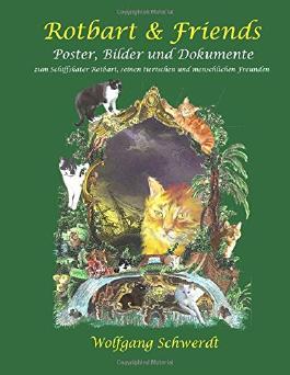 Rotbart & Friends: Poster, Bilder und Dokumente zu Schiffskater Rotbart, seinen tierischen und menschlichen Freunden
