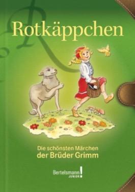 Rotkäppchen: Die schönsten Märchen der Brüder Grimm