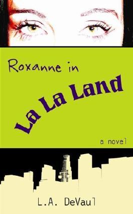 Roxanne in La La Land