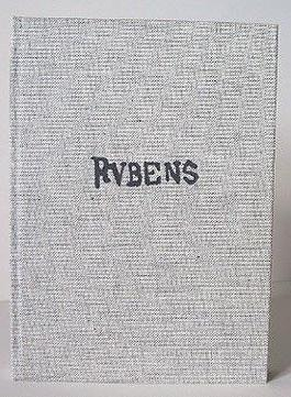 Rubens. Der Mensch und sein Werk. Aus dem Französischen von Rolf Schott.