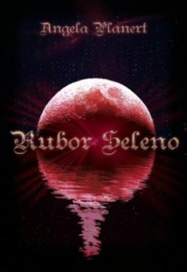 Rubor Seleno (Erster selenorischer Roman)