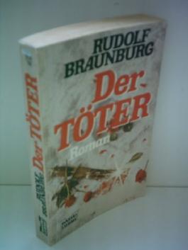 Rudolf Braunburg: Der Töter