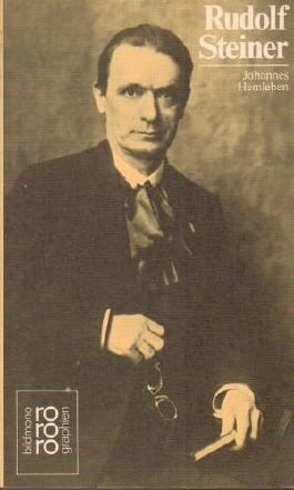 Rudolf Steiner mit Selbstzeugnissen und Bilddokumenten - Dargestellt von Johannes Hemleben - Rowohlts Monographien - 181.-190. Tausend