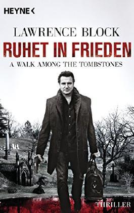 Ruhet in Frieden. A Walk Among the Tombstones: Thriller von Lawrence Block (13. Oktober 2014) Taschenbuch