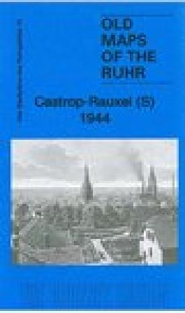 Ruhr Sheet 13. Castrop-Rauxel (S) 1944: Old Ordnance Survey Maps of the Ruhr