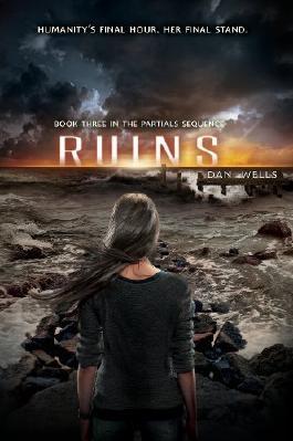Ruins by Wells, Dan (2014) Paperback