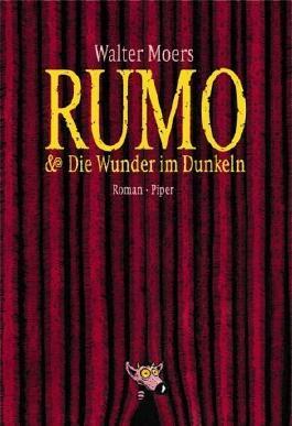 Rumo & Die Wunder im Dunkeln: Ein Roman in zwei Büchern (Zamonien) von Moers. Walter (2003) Gebundene Ausgabe