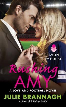 Rushing Amy: A Love and Football Novel (Love and Football Novels)
