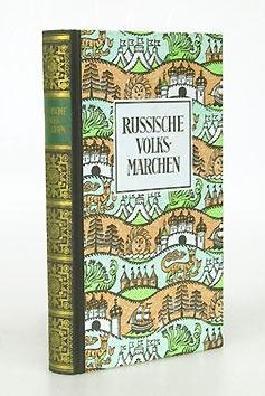 Russische Volksmärchen. Verbesserte und erweiterte Ausgabe von Reinhold Olesch.