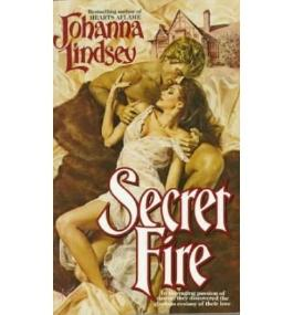 SECRET FIRE [Secret Fire ] BY Lindsey, Johanna(Author)Mass Market Paperbound 01-Dec-1987