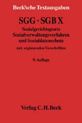SGG/SGB X - Sozialgerichtsgesetz - Sozialverwaltungsverfahren und Sozialdatenschutz. Mit ergänzenden Vorschriften