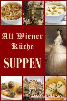 SUPPEN (Alt Wiener Küche)