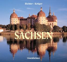 Sachsen: Streifzüge durch romantische Landschaften