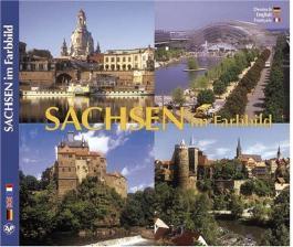Sachsen im Farbbild - Texte in Deutsch/Englisch/Französisch