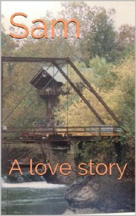 Sam: A love story