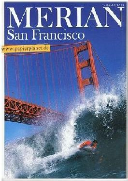 San Francisco und Nord-Kalifornien, Merian Jahrgang 44. Heft 1 - Das Monatsheft der Städte und Landschaften (9783455291018)