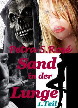 Sand in der Lunge: Urlaub einmal anders, XXL-Leseprobe