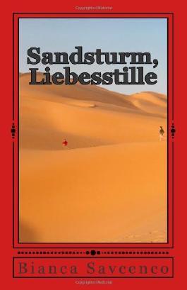 Sandsturm, Liebesstille