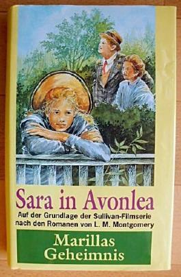 Sara in Avonlea, Marillas Geheimnis