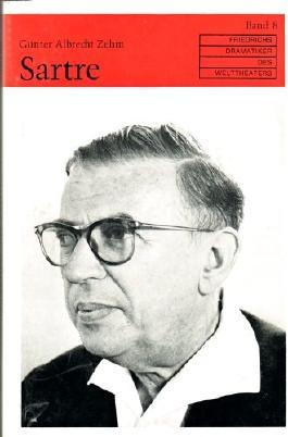 Sartre - Mit Bildtafeln - Aus der Reihe: Friedrichs Dramatiker des Welttheaters. Band 8