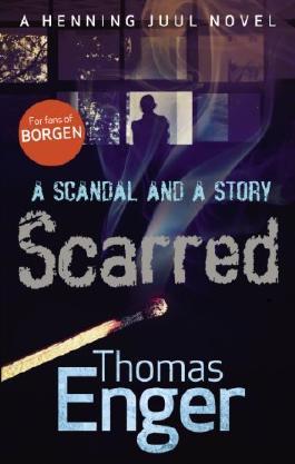 Scarred (Henning Juul 3)