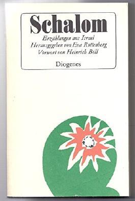 Schalom. Erzählungen aus Israel. Von S. J. Agnon bis S. Yishar.