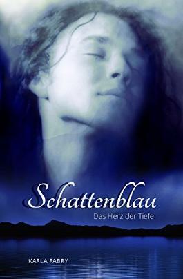Schattenblau: Das Herz der Tiefe (German Edition)