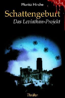 Schattengeburt: Das Leviathan-Projekt