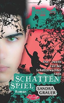 Schattenspiel - Der zweite Teil der Schattenwaechter-Saga (Die Schattenwächter-Saga)