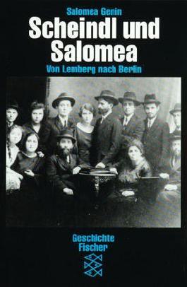 Scheindl und Salomea: Von Lemberg nach Berlin